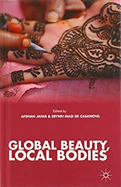 Global Beauty, Local Bodies 9781137378668