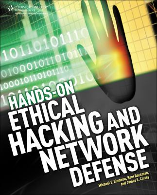 Hands-On Ethical Hacking and Network Defense 9781133935612