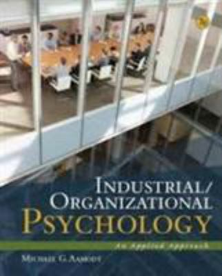 Industrial/Organizational Psychology : An Applied Approach - 7th Edition