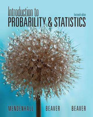Introduction to Probability and Statistics - 14th Edition