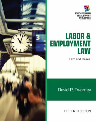 Labor & Employment Law: Text and Cases 9781133188285