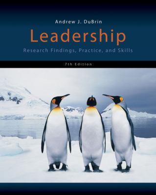 Leadership: Research Findings, Practice, and Skills 9781133435228