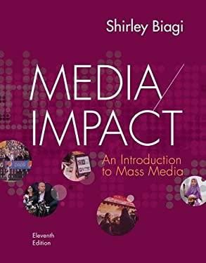 Media Impact: An Introduction to Mass Media 9781133311386