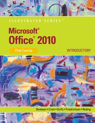 Microsoft Office 2010: Illustrated Introductory, First Course 9781133596035