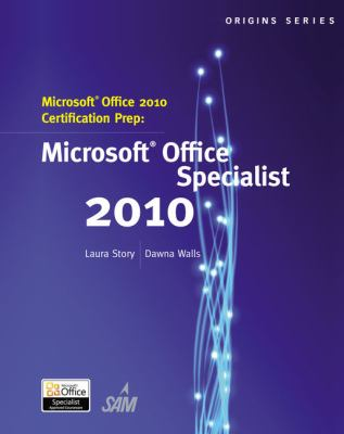 Microsoft Office 2010 Certification Prep: Microsoft Office Specialist 2010 9781133191070