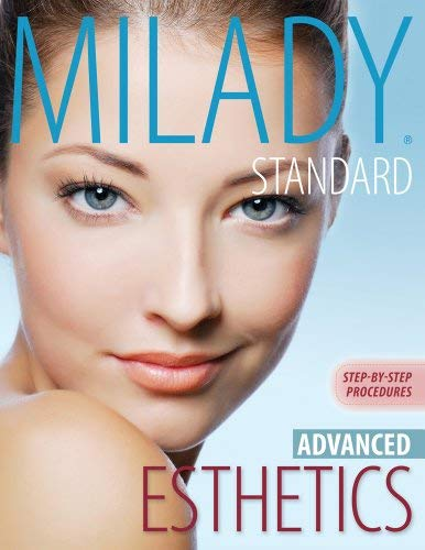 Milady's Standard Esthetics, Advanced: Step-By-Step Procedures 9781133013495
