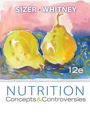 Nutrition: Concepts & Controversies 9781133108559
