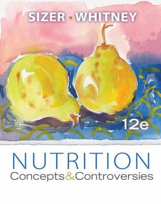 Nutrition: Concepts & Controversies 9781133109068