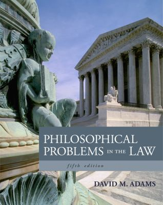 Philosophical Problems in the Law 9781133049999