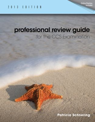 Professional Review Guide for the CCS Examination, 2013 Edition 9781133607335
