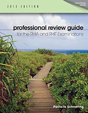 Professional Review Guide for the Rhia and Rhit Examinations, 2013 Edition 9781133608301