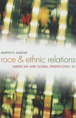 Race and Ethnic Relations: American and Global Perspectives 9781133317517