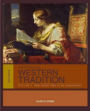 Sources of the Western Tradition: From Ancient Times to the Enlightenment