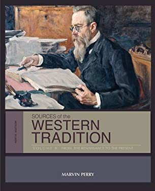 Sources of the Western Tradition Vol. II : From the Renaissance to the Present - 9th Edition