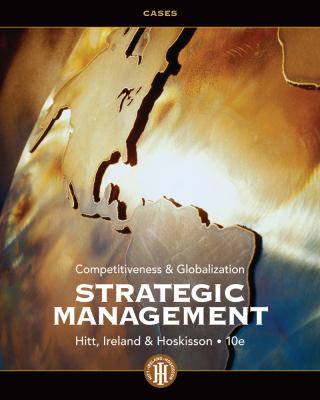 Strategic Management Cases: Competitiveness and Globalization 9781133495246