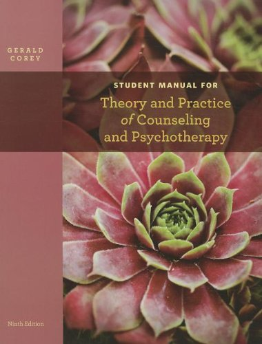 Theory and Practice of Counseling and Psychotherapy, Student Manual 9781133309345