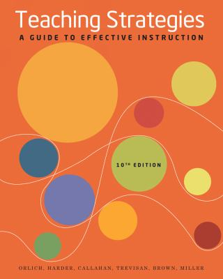 Teaching Strategies: A Guide to Effective Instruction 9781133591481