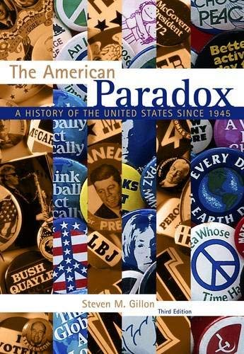 The American Paradox: A History of the United States Since 1945 9781133309857
