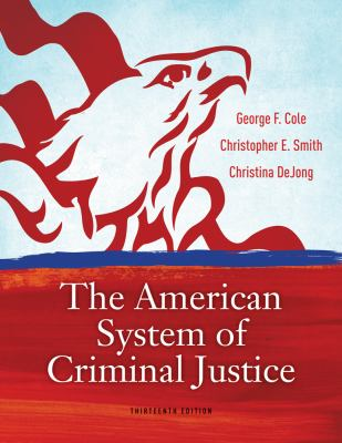 The American System of Criminal Justice 9781133049654
