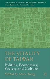 The Vitality of Taiwan: Politics, Economics, Society and Culture 18855394