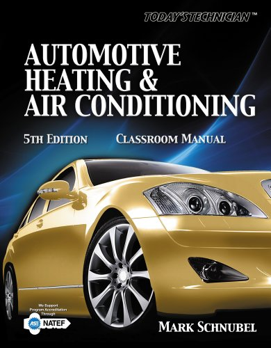Today's Technician: Automotive Heating & Air Conditioning Shop Manual 9781133017448
