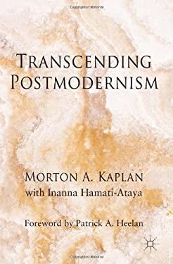 Transcending Postmodernism 9781137358561