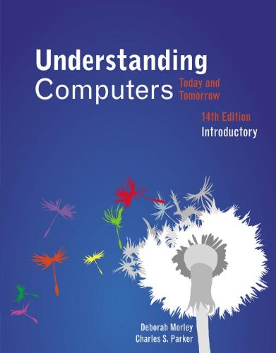 Understanding Computers: Today and Tomorrow, Introductory 9781133190257