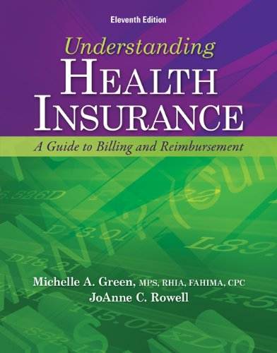 Understanding Health Insurance: A Guide to Billing and Reimbursement [With Access Code] 9781133283737