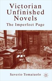 Victorian Unfinished Novels: The Imperfect Page 18305726