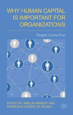 Why Human Capital is Important for Organizations: People Come First