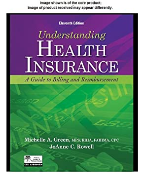 Workbook to Accompany Understanding Health Insurance: A Guide to Billing and Reimbursement [With CDROM] 9781133283751