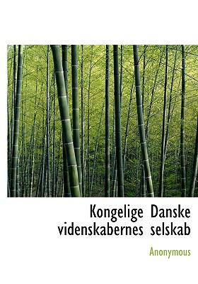 Kongelige Danske Videnskabernes Selskab 9781140097631