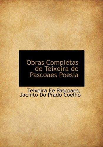Obras Completas de Teixeira de Pascoaes Poesia 9781140347040