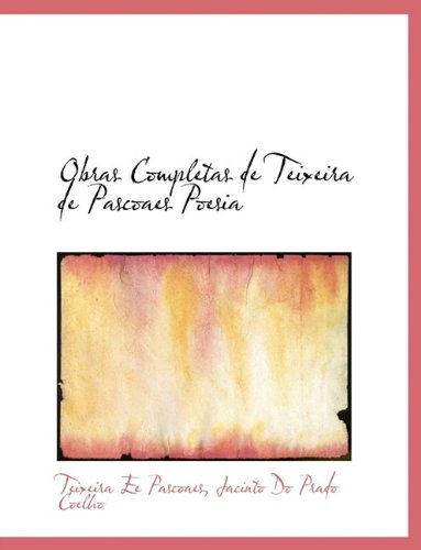 Obras Completas de Teixeira de Pascoaes Poesia 9781140347057