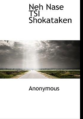 Neh Nase Tsi Shokataken 9781140348665