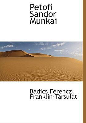 Petofi Sandor Munkai 9781140353225