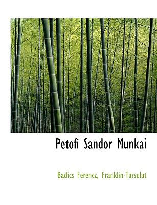 Petofi Sandor Munkai 9781140353232