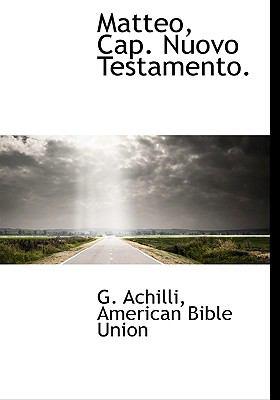 Matteo, Cap. Nuovo Testamento. 9781140588122