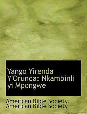 Yango Yirenda Y'Orunda: Nkambinli Yi Mpongwe