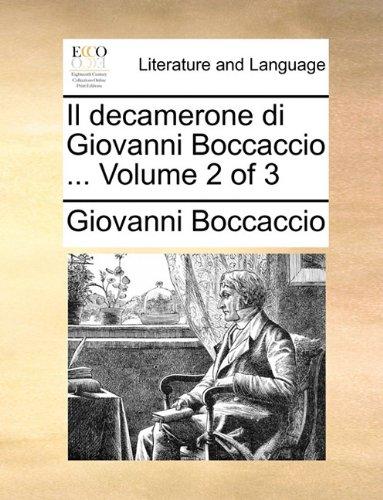 Il Decamerone Di Giovanni Boccaccio ... Volume 2 of 3 9781140935773