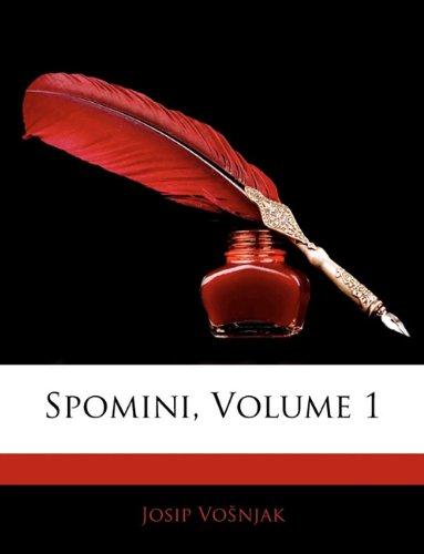 Spomini, Volume 1 9781141304424