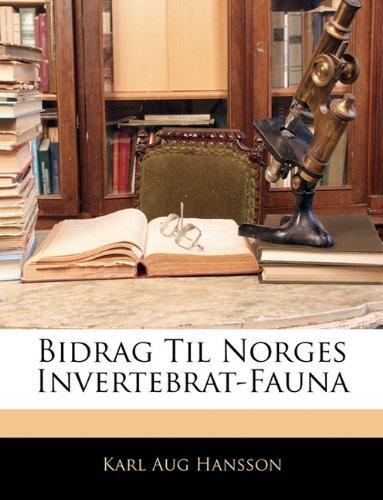 Bidrag Til Norges Invertebrat-Fauna 9781141525362