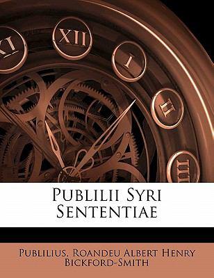 Publilii Syri Sententiae 9781141659562