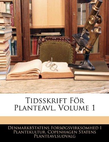 Tidsskrift Fur Planteavl, Volume 1 9781141725564