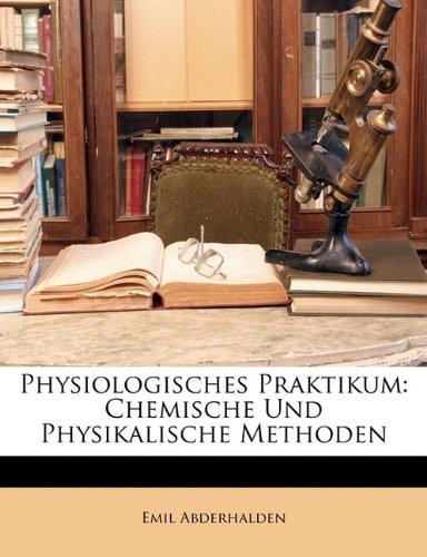 Physiologisches Praktikum: Chemische Und Physikalische Methoden 9781141878505