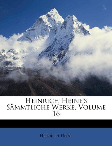 Heinrich Heine's S Mmtliche Werke, Volume 16 9781141928378
