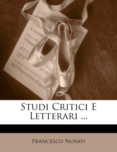 Studi Critici E Letterari ... 9781142029579