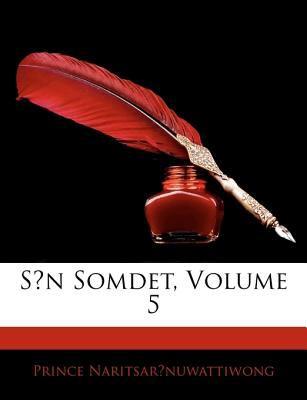 S?n Somdet, Volume 5 9781142163792