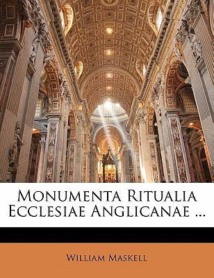 Monumenta Ritualia Ecclesiae Anglicanae ... 9781142254155