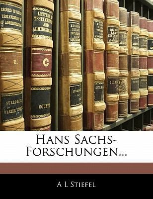 Hans Sachs-Forschungen... 9781142262334
